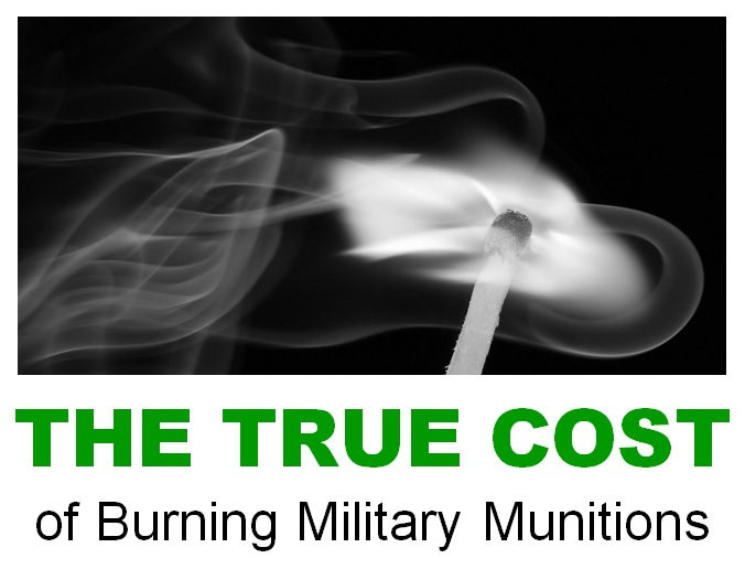 VIDEO: The True Cost of Burning Military Munitions